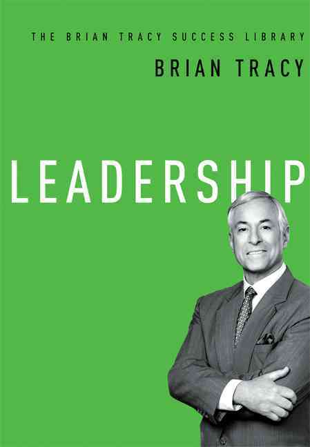 Leadership By Tracy, Brian