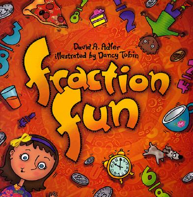 Fraction Fun By Adler, David A./ Tobin, Nancy (ILT)